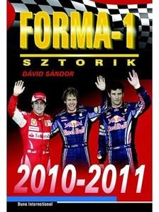 Dávid Sándor - Forma-1 sztorik, 2010-2011 [eKönyv: epub, mobi]