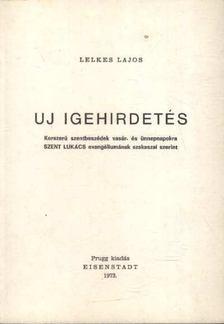 LELKES LAJOS - Új igehirdetés [antikvár]