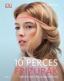 Martens, André - 10 perces frizurák