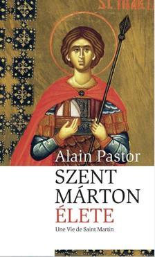 Alain Pastor - Szent Márton élete