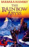 HAMBLY, BARBARA - The Rainbow Abyss [antikvár]