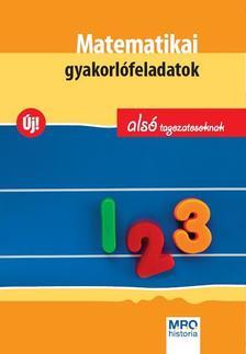 CSÁJINÉ KNÉZICS ANIKÓ, HASMANN - Matematikai gyakorlófeladatok alsó tagozatosoknak