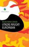 Bölöni Farkas Sándor - Utazás Nyugat-Európában [eKönyv: epub, mobi]