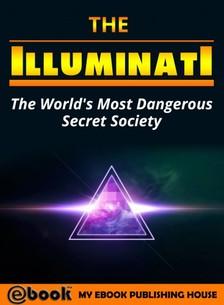 House My Ebook Publishing - The Illuminati [eKönyv: epub, mobi]