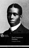 Dunbar Paul Laurence - Delphi Complete Works of Paul Laurence Dunbar (Illustrated) [eKönyv: epub, mobi]