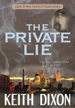 Dixon Keith - The Private Lie [eKönyv: epub,  mobi]