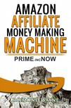 Wayne Raymond - Amazon Affiliate Money Making Machine [eKönyv: epub,  mobi]