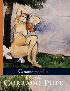 CORRADO POPE, BARBARA - Cézanne modellje