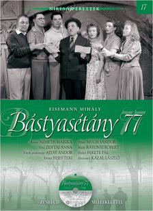 Eisemann Mihály - Bástyasétány 77. - HÍRES OPERETTEK 17. KÖTET