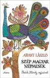 Arany László - SZÉP MAGYAR NÉPMESÉK - REICH KÁROLY RAJZAIVAL