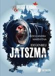 Alekszandra Marinyina - Idegenbeli játszma<!--span style='font-size:10px;'>(G)</span-->