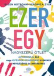 Ellen Nothbohm - Veronica Zysk - Ezeregy nagyszerű ötlet autizmussal élő vagy Asperger-szindrómás gyerekek neveléséhez és tanításához<!--span style='font-size:10px;'>(G)</span-->