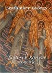 Szathmáry György (1928-1990) - A Sejtések Könyve szonettjei
