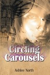 North Ashlee - Circling Carousels [eKönyv: epub,  mobi]