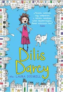 Laura Dockrill - Dilis Darcy