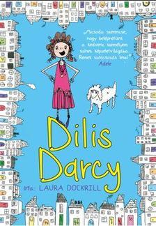 Laura Dockrill - Dilis Darcy