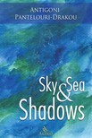 Drakou Antigoni Pantelouri - Sky and Sea Shadows [eKönyv: epub,  mobi]