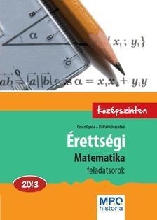 Orosz Gyula - Pálfalvi Józsefné - Érettségi - Matematika 2013. Középszinten