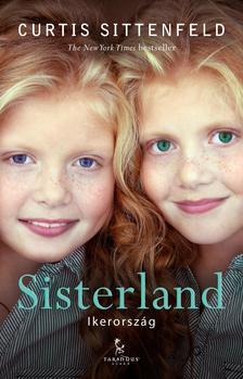 Curtis Sittenfeld - Sisterland (Ikerország) ###