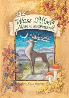 Wass Albert - Mese a szarvasról
