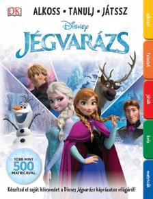 Disney - JÉGVARÁZS - ALKOSS, TANULJ, JÁTSSZ