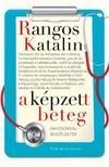 Rangos Katalin - A képzett beteg - Orvosokkal beszélgetek [eKönyv: epub, mobi]<!--span style='font-size:10px;'>(G)</span-->
