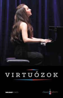 Varga Edit - Virtuózok
