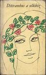 Ditirambus a nőkhöz [antikvár]