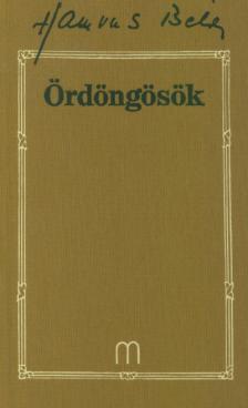 HAMVAS BÉLA - ÖRDÖNGÖSÖK - 28.