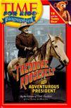 deMAURO, LISA - Theodore Roosevelt - The Adventurous President [antikvár]