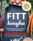Tara Mardigan - Kate Weiler - Fitt konyha - Töltsd fel energiaraktáraidat és  erősítsd a tested teljes értékű ételekkel!<!--span style='font-size:10px;'>(G)</span-->