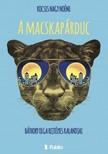 Kocsis Nagy Noémi - A macskapárduc - Báthory Olga rejtélyes kalandjai [eKönyv: epub,  mobi]