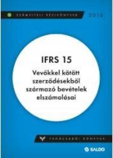 dr. Rózsa Ildikó - IFRS 15, Vevőkkel kötött szerződésekből származó bevételek elszámolásai
