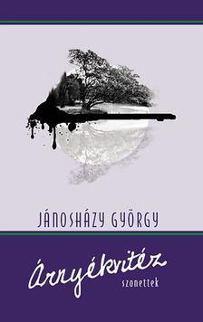 Jánosházy György - Árnyékvitéz