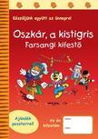 - Oszkár,  a kistigris - Farsangi kifestő