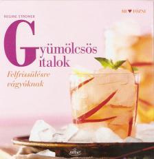 STRONER, REGINE - Gyümölcsös italok