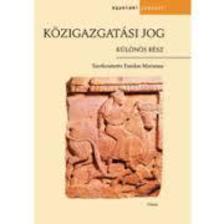 Fazekas Marianna (szerk.) - Közigazgatási jog - Különös rész