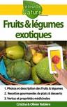 Olivier Rebiere Cristina Rebiere, - Fruits et légumes exotiques [eKönyv: epub,  mobi]
