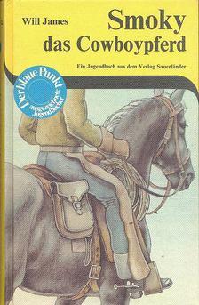 JAMES, WILL - Smoky das Cowboypferd [antikvár]