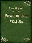 Begović Milan - Pustolov pred vratima [eKönyv: epub,  mobi]