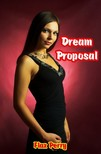Perry Flax - Dream Proposal [eKönyv: epub,  mobi]
