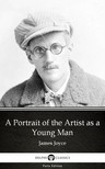 Delphi Classics James Joyce, - A Portrait of the Artist as a Young Man by James Joyce (Illustrated) [eKönyv: epub,  mobi]