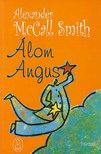 MCCALL SMITH, ALEXANDER - ÁLOM ANGUS<!--span style='font-size:10px;'>(G)</span-->