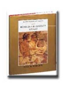 John M. Roberts - RÓMA ÉS A KLASSZIKUS NYUGAT III.KÉPES VTÖRT