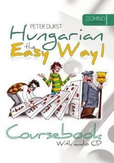 DURST PÉTER - Hungarian the Easy Way 1. - Coursebook with audio CD and Workbook