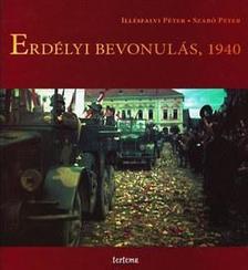 Illésfalvi Péter - Szabó Péter - Erdélyi bevonulás, 1940