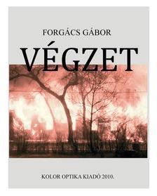 Forgács Gábor - Végzet