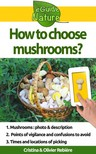 Olivier Rebiere Cristina Rebiere, - How to choose mushrooms? [eKönyv: epub,  mobi]