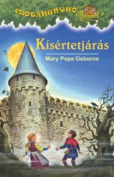 Mary Pooe Osborne - Kísértetjárás