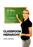 Marques Daniel - Classroom Hierarchy [eKönyv: epub,  mobi]